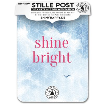 stille_post_shine_bright_A