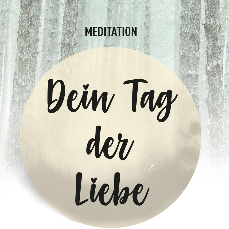 meditation_dein_tag_der_liebe_01