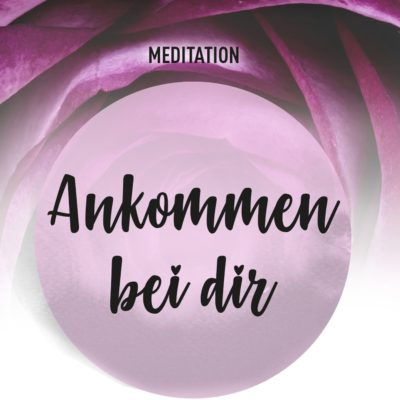 meditation_ankommen_bei_dir_01