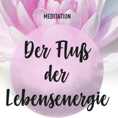 meditation_fluss_der_lebensenergie_01