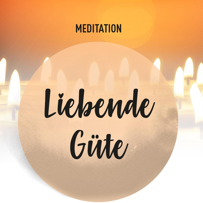 meditation_liebende_guete_01