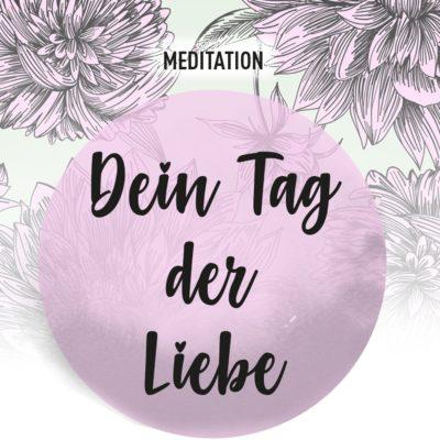 meditation_dein_tag_der_liebe_02