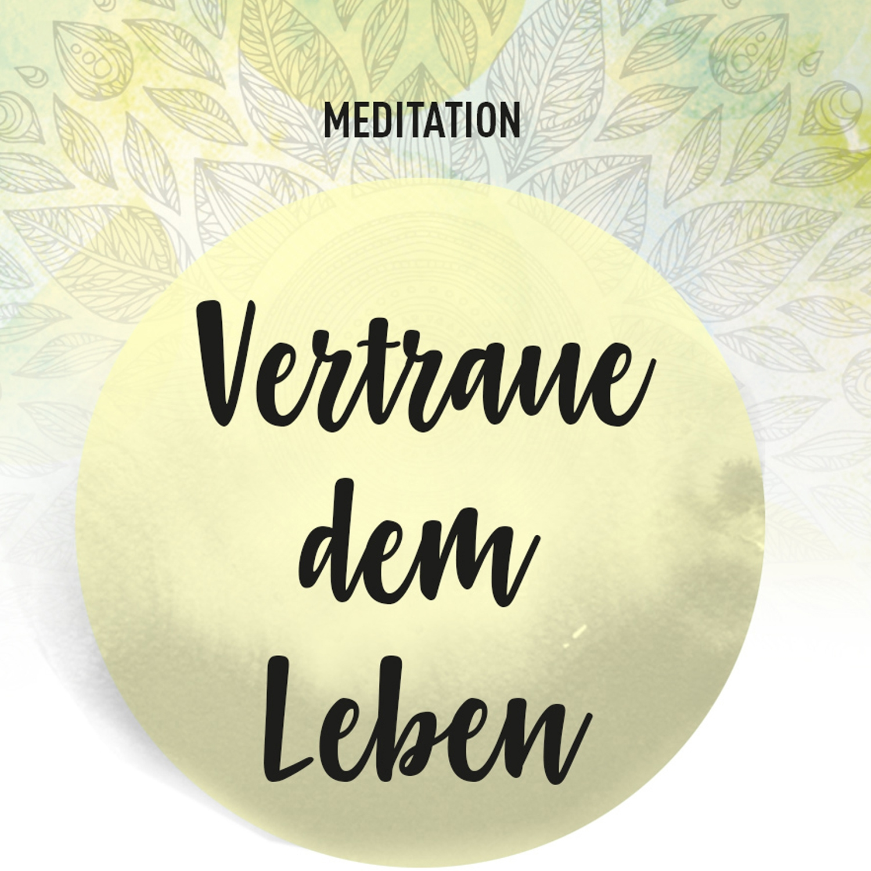 meditation_vertraue_dem_leben_02
