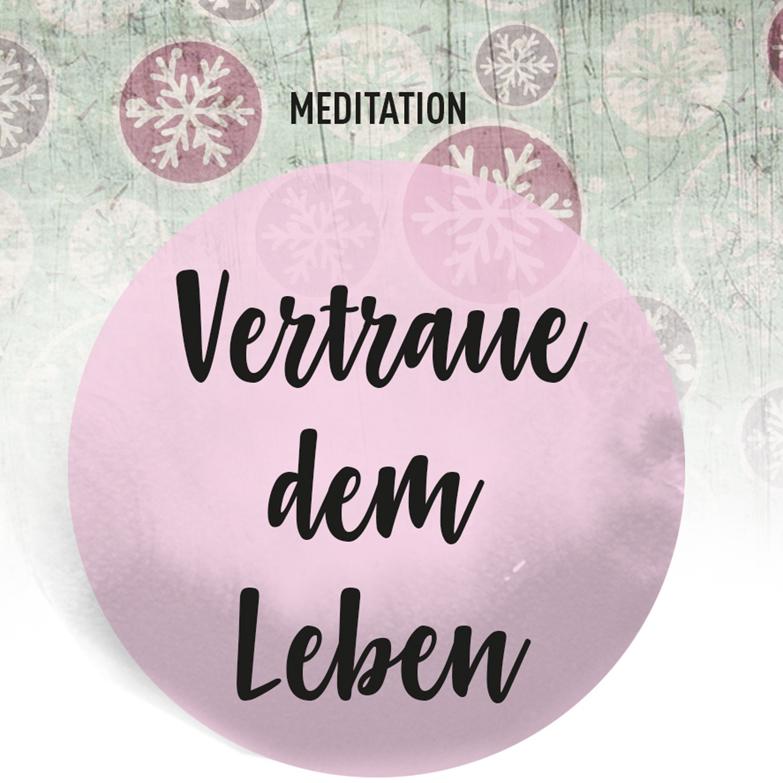 meditation_vertraue_dem_leben_01